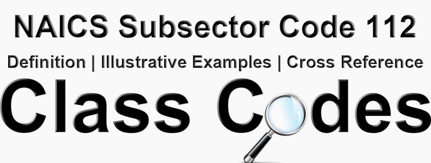 NAICS 3 Digit Subsector Code 112