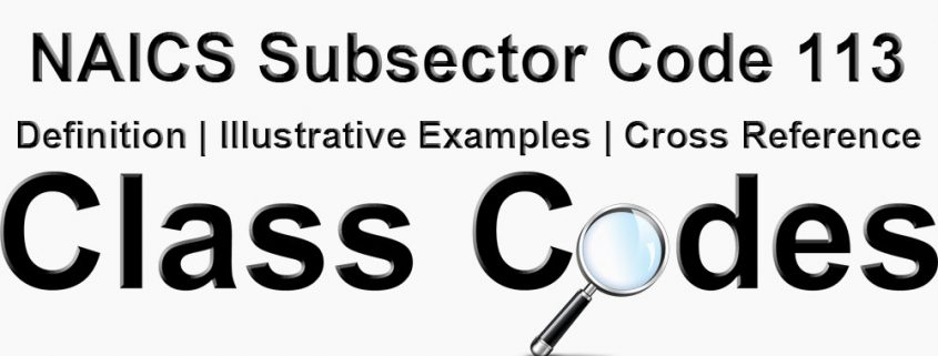 NAICS 3 Digit Subsector Code 113