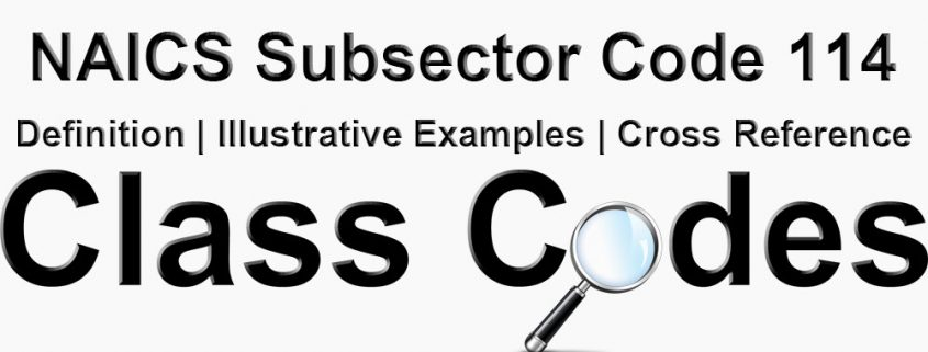NAICS 3 Digit Subsector Code 114