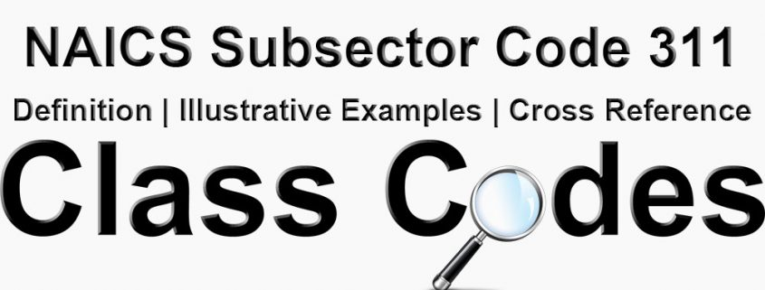 NAICS 3 Digit Subsector Code 311