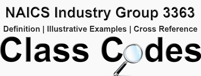 NAICS 4 Digit Industry Group 3363