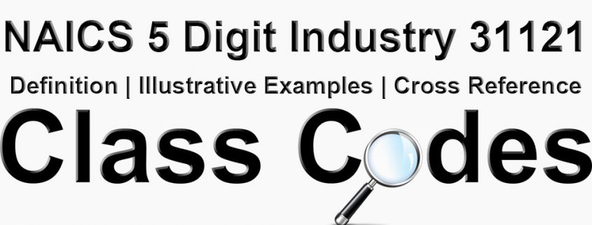 NAICS 5 Digit Industry 31121