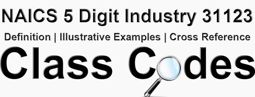NAICS 5 Digit Industry 31123