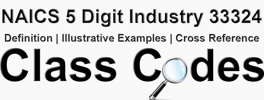 NAICS 5 Digit Industry 33324