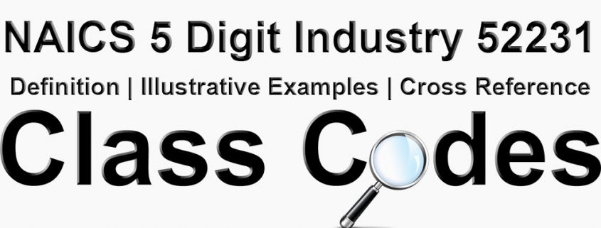 NAICS 5 Digit Industry 52231