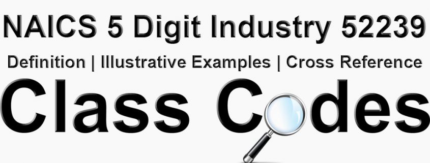 NAICS 5 Digit Industry 52239