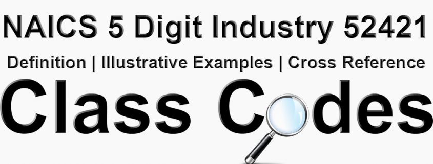 NAICS 5 Digit Industry 52421